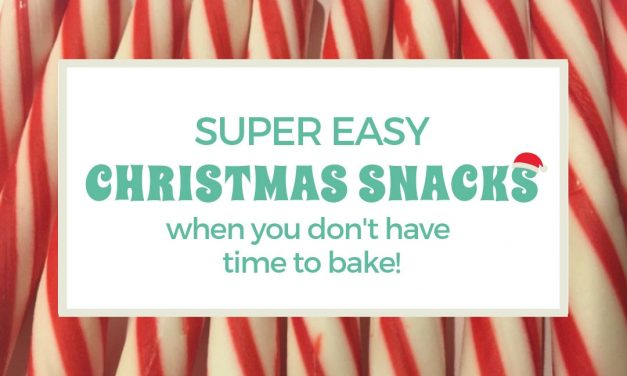 Quick and Easy Christmas Snacks